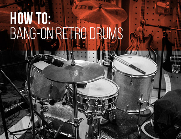How-to-bang-on-retro-drums