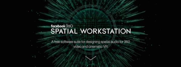 facebook 360 spatial workstation two big ears