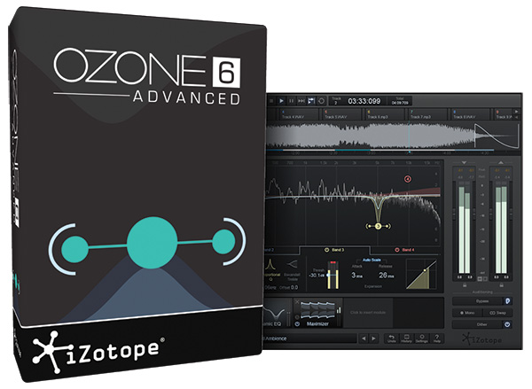 IZOTOPE OZONE 6 ADVANCED - AudioTechnology